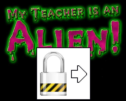 "Image of ""My Teacher is an Alien!"" - by Pete Wells with the 4Pete's Sake padlock utility overlaid."